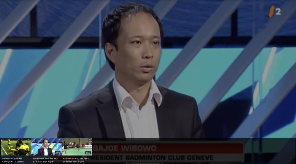 Badminton Club Genève - Bajoe Wibowo à RTS 2